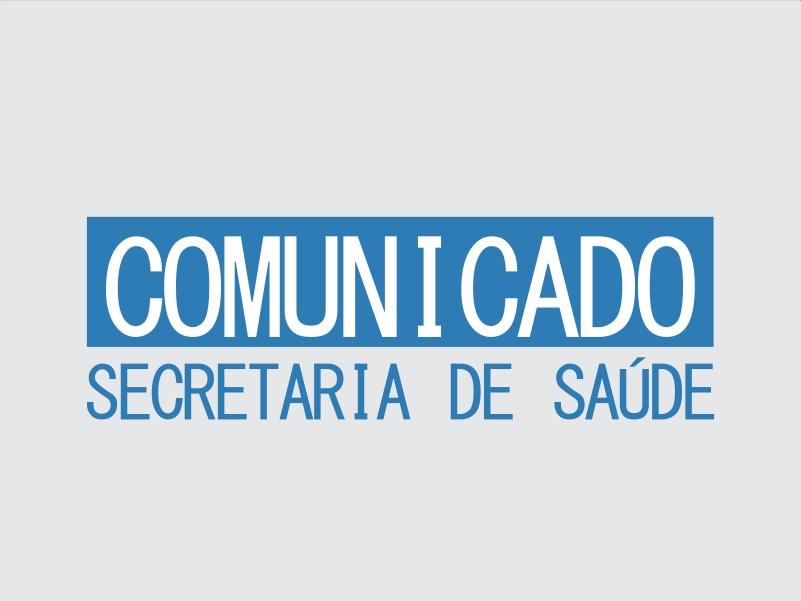 Resultado de imagem para COMUNICADO DA SECRETARIA DE SAÚDE